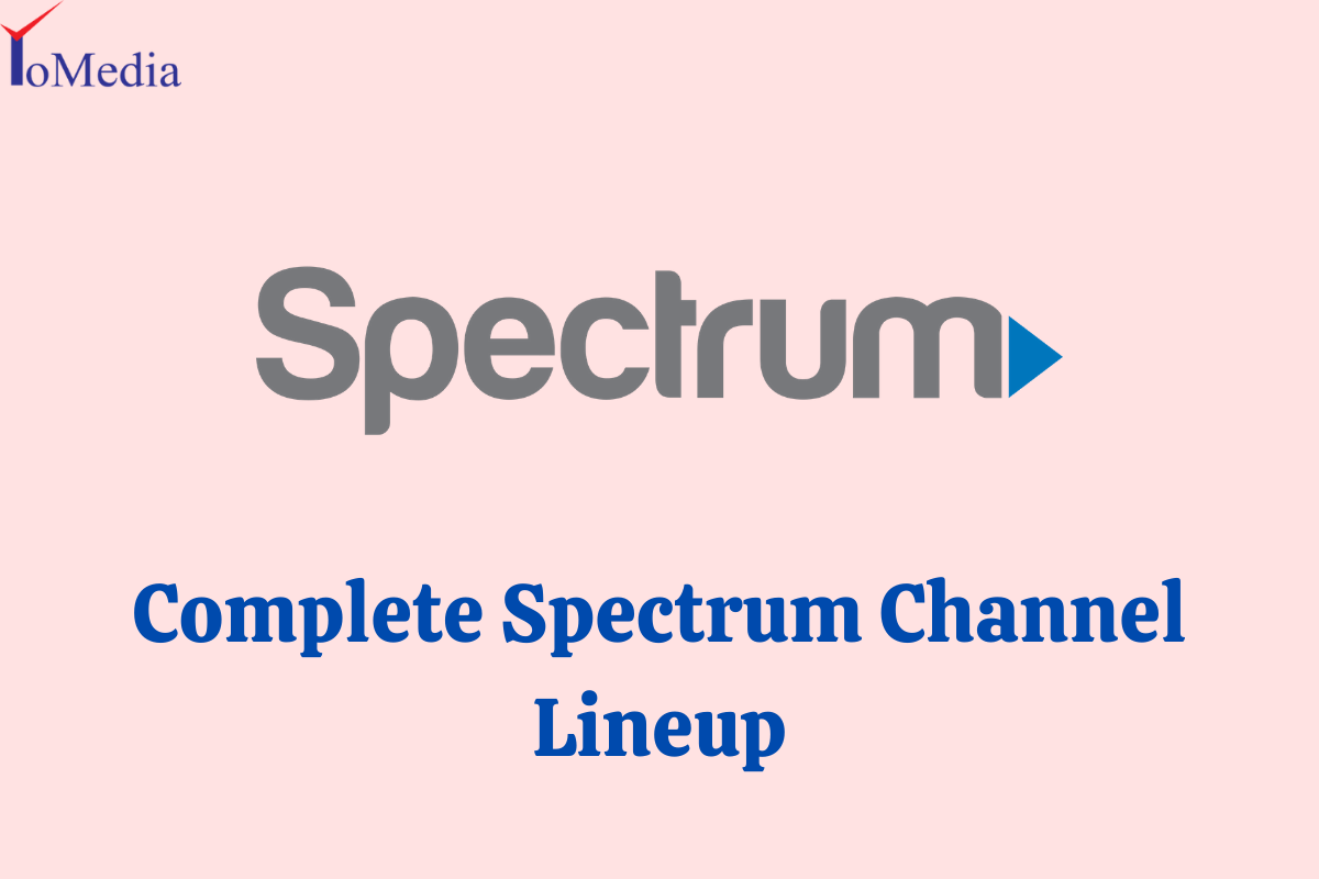 Complete Spectrum Channel Lineup