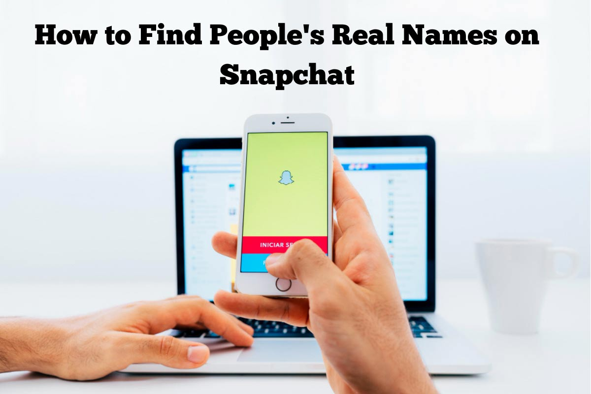 how to find people's real names on snapchat